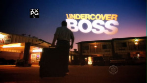 "Undercover Boss – ""Good and Bad"""