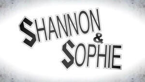 Shannon & Sophie, W Network