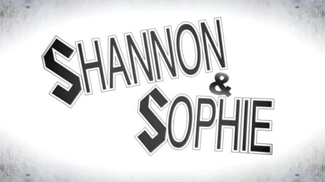 Shannon & Sophie